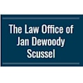 The Law Office of Jan Dewoody Scussel