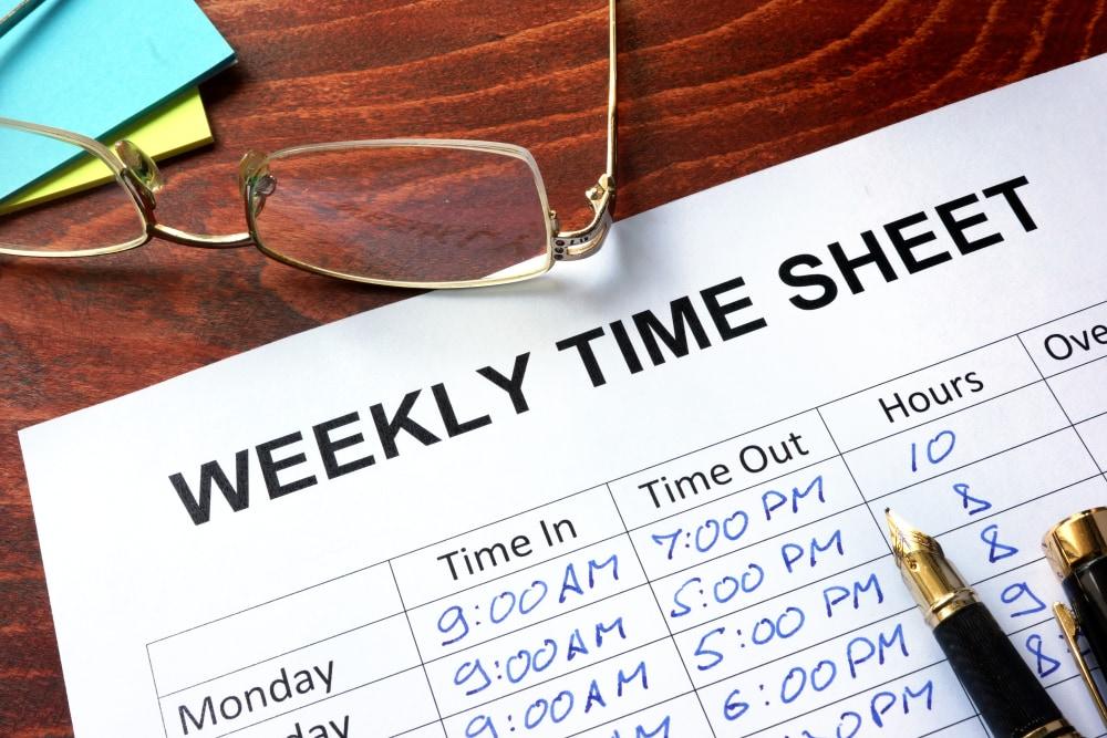 Weekly time sheet.